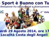 Lo Sport è Buono con Tutti, la Seconda Edizione Venerdì 29 Agosto 2014