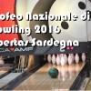 Il 2° Trofeo Nazionale Finali Bowling del 23 Giugno 2016, ospite l'Umbria.