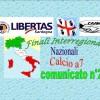 Comunicato Ufficiale nr. 2 Finali InterRegionali calcio a7 anno 2017