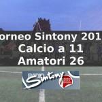 Calcio a 11 Amatori 26 Torneo Sintony 2013