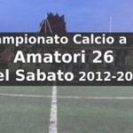 Calcio a 11 Amatori 26 del Sabato Campionato 2012-13