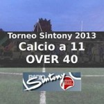 Calcio a 11 Over 40 Torneo Sintony 2013