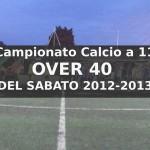 Calcio a 11 Over 40 del Sabato Campionato 2012-13