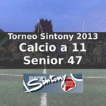Calcio a 11 Senior 47 Torneo Sintony 2013