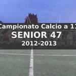 Calcio a 11 Senior 47 del Sabato Campionato 2012-13