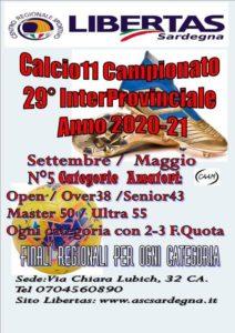 29° Campionato InterProvinciale Libertas Calcio A11 – Anno 2020 – 2021   Inizio  Settembre 2020, termine maggio 2021. @ CAGLIARI E INTERLAND