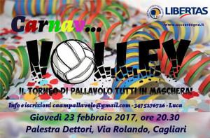 Carnav...Volley 2017 - Torneo One Day Pallavolo Mista @ Palestra Dettori, via Rolando, Cagliari