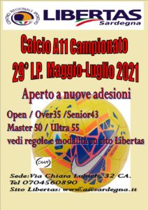 29^ CAMPIONATI LIBERTAS CALCIO A11 – Anno 2021 Inizio maggio, termine luglio 2021.