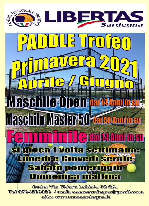 PADEL: Trofeo Primavera Aprile-Giugno 2021 @ Cagliari