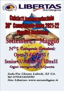 30° Campionato INTERPROVINCIALE Libertas Calcio A11 – Anno 2021 – 2022 Inizio Settembre 2021, termine maggio 2022. @ CAGLIARI E INTERLAND