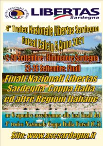 """OROSEI """"Coppa Italia 4° Trofeo Nazionale Libertas Sardegna  Futsal Calcio 5 CAAM Sport-Turismo 2021"""" @ OROSEI"""